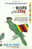 Wizard of the Crow, Ngugi wa Thiong'o, 1400033845