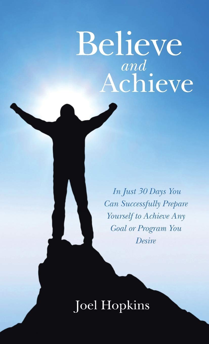 Believe and Achieve In Just 20 Days You Can Successfully Prepare ...