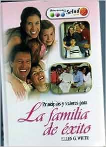 Principios y valores para La familia