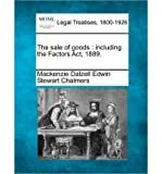 img - for The Sale of Goods: Including the Factors ACT, 1889. (Paperback) - Common book / textbook / text book