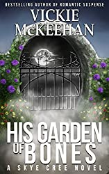 His Garden of Bones (A Skye Cree Novel Book 4)