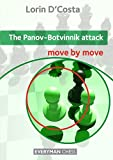 Panov-botvinnik Attack (move By Move)-Lorin D'costa