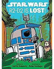 STAR WARS R2D2 IS LOST (A Droid Tales Book)