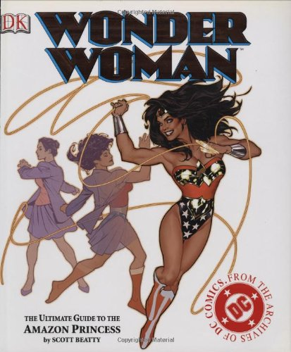 Wonder Woman: The Ultimate Guide to The Amazon Princess by DK Comics (Image #2)