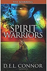 Spirit Warriors: The Scarring (Volume 2) by Connor, D.E.L. (2014) Paperback Paperback