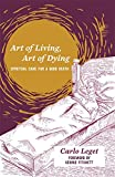 img - for Art of Living, Art of Dying: Spiritual Care for a Good Death book / textbook / text book