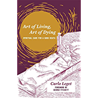 Art of Living, Art of Dying: Spiritual Care for a Good Death