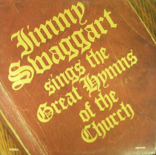 Jimmy Swaggart Sings The Great Hymns Of The Church