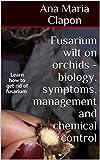 Fusarium wilt on orchids