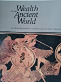 Wealth of the Ancient World (Hunt Art Collections)
