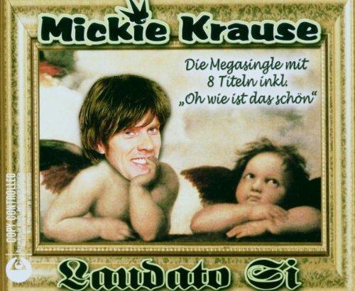 Mickie Krause - Laudato Si - Zortam Music