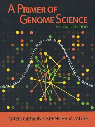 A Primer of Genome Science, 2nd Edition
