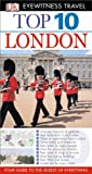 Eyewitness Travel Guides Top 10 London, Roger Williams and Mary Scott, 0756696534