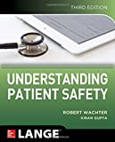 img - for Understanding Patient Safety, Third Edition book / textbook / text book