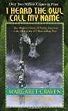 I Heard the Owl Call My Name, Margaret Craven, 0440343690