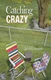 Catching Crazy, Jacob Cummer, 0982232640