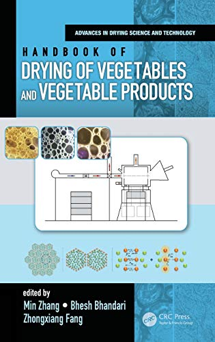 Handbook of Drying of Vegetables and Vegetable Products (Advances in Drying Science and Technology)