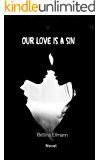 Our love is a sin