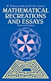 Mathematical Recreations and Essays (Dover Recreational Math)