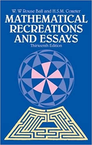 mathematical recreations and essays dover recreational math  mathematical recreations and essays dover recreational math w w rouse ball h s m coxeter 9780486253572 com books
