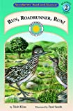 img - for Run, Roadrunner, Run! - a Prairie Adventures Smithsonian Early Reader (Soundprints' Read-And-Discover) by Trish Kline (2002-04-05) book / textbook / text book