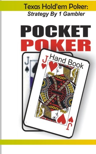 Texas Hold'em Poker: Strategy by 1 Gambler ebook