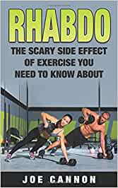 Rhabdo: The Scary Side Effect Of Exercise You Need to Know ...