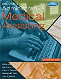 img - for Delmar's Administrative Medical Assisting (with Premium Website, 2 terms (12 months) Printed Access Card and Medical Office Simulation Software 2.0 CD-ROM) book / textbook / text book
