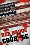 The Red Badge of Courage, Stephen Crane, 1936041421