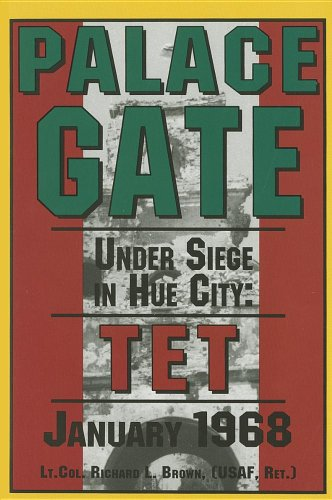 (Palace Gate: Under Siege in Hue City: TET January)