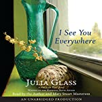I See You Everywhere | Julia Glass