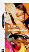 El circuito de Montecarlo par Santos