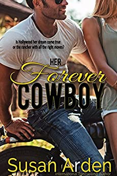 Her Forever Cowboy (Bad Boys Western Romance Book 1) by [Arden, Susan]