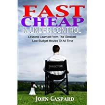 Fast, Cheap & Under Control