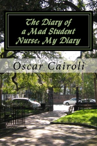 Download The Diary of a Mad Student Nurse: My Diary PDF