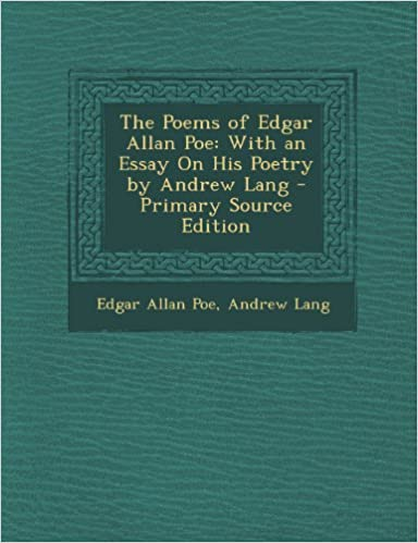Paper Vs Essay The Poems Of Edgar Allan Poe With An Essay On His Poetry By Andrew Lang   Primary Source Edition Edgar Allan Poe Andrew Lang   Amazoncom  Apa Sample Essay Paper also How To Write A Proposal Essay Outline The Poems Of Edgar Allan Poe With An Essay On His Poetry By Andrew  Business Law Essay Questions
