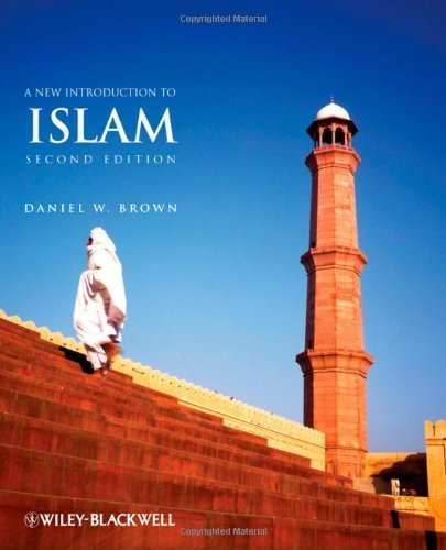 Read Online New Introduction to Islam (2nd, 09) by Brown, Daniel W [Paperback (2009)] PDF