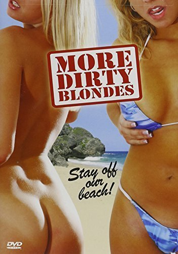 More Dirty Blondes by Moonlight -