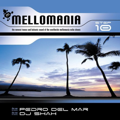Mellomania Step 10 Part 1 mixe...