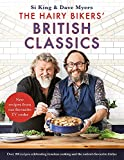 The Hairy Bikers  British Classics: Over 100 recipes that celebrate simple, timeless cooking and the nation s favourite dishes