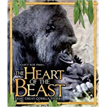 The Heart of the Beast: Eight Great Gorilla Stories