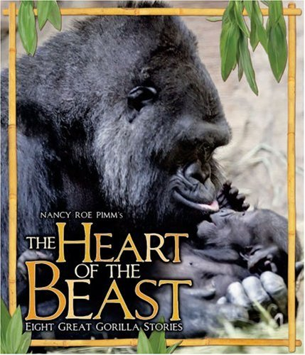 The Heart of the Beast: Eight Great Gorilla Stories ebook
