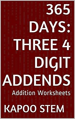 Read online 365 Addition Worksheets with Three 4-Digit Addends ...