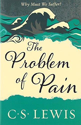 Problem of Pain (C. Lewis Signature Classic)