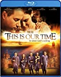 This Is Our Time [Blu-ray]