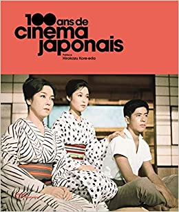 100 Ans De Cinema Japonais Amazon Fr Collectif Hirokazu
