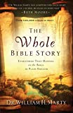 The Whole Bible Story: Everything That Happens In