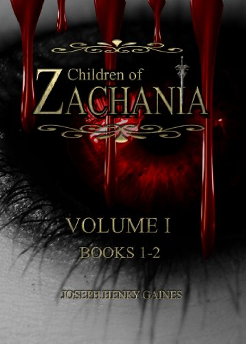 CHILDREN OF ZACHANIA; VOLUME 1 (BOOKS 1-2)