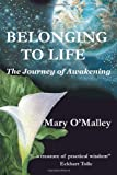 Belonging to Life: The Journey of Awakening