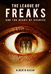 The League of Freaks and the Heart of Avarice, Book 4